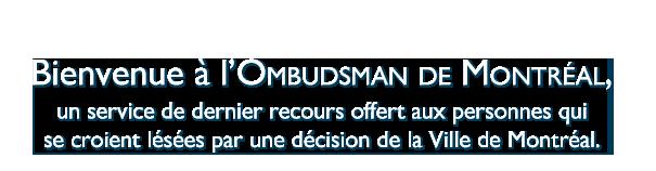 Message d'accueil dans les 16 langues les plus parlées à Montréal.